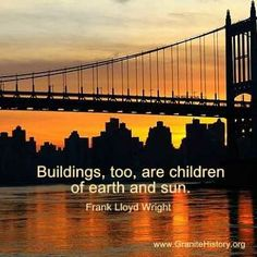 Bridge at sunset with famous architects quote - visit for more!