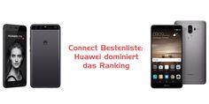 Connect Bestenliste: Huawei dominiert das Ranking #News #Vergleich #Huawei_P10