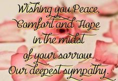 Sympathy Messages For Loss, Sympathy Notes, Sympathy Card Messages, Words Of Sympathy, Condolence Messages, Text Messages, My Son Quotes, Family Quotes, Thoughts