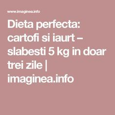 Dieta perfecta: cartofi si iaurt – slabesti 5 kg in doar trei zile | imaginea.info