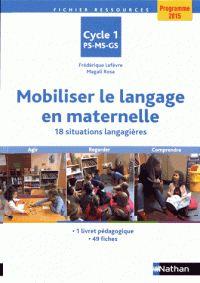 Mobiliser le langage en maternelle - 18 situations langagières / Frédérique Lefèvre et Magali Rosa. https://hip.univ-orleans.fr/ipac20/ipac.jsp?session=15100453M8C62.1657&menu=search&aspect=subtab66&npp=10&ipp=25&spp=20&profile=scd&ri=&index=.IN&term=9782091245492&oper=AND&x=0&y=0&aspect=subtab66&index=.TI&term=&oper=AND&index=.AU&term=&oper=AND&index=.TP&term=&ultype=&uloper=%3D&ullimit=&ultype=&uloper=%3D&ullimit=&sort=