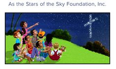 "The Bible reminds us to ""Love your neighbor as yourself"". Share your love by helping us fight against childhood illiteracy and provide children with a better future. Proceeds from books ordered directly from As the Stars of the Sky Foundation, Inc. go toward this fight. Visit our website to learn more at http://asthestarsofthesky.org/."