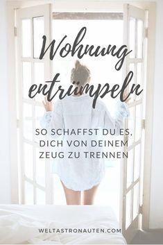Mucking out the apartment: this is how you can finally make it! - Lime forest- Wohnung ausmisten: So schaffst du es endlich! – Limettenwald Mucking out the apartment: How you can finally make it! – from woman to woman - Diy Household Tips, Household Organization, Diy Organization, Organizing, House Cleaning Tips, Cleaning Hacks, Savings Planner, Vinyl Siding, Tidy Up