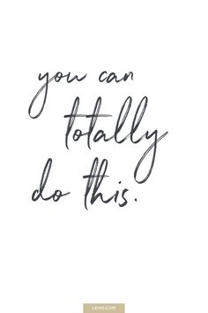 You can totally do this. - daily mantra - It's National Stress Awareness Day. What is Your Mantra For Dealing With Stress? Motivacional Quotes, Life Quotes Love, Great Quotes, Words Quotes, Quotes To Live By, Sayings, Quotes Inspirational, You Can Do It Quotes, Yoga Quotes