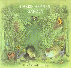Carrie Hepple's Garden by Ruth Craft https://smile.amazon.com/dp/0689500998/ref=cm_sw_r_pi_dp_8abLxbHKP2YFD