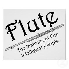Flute for Intelligent People