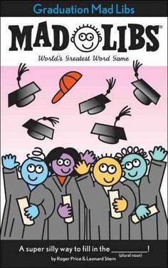 Everyone loves Mad Libs(r), where you fill in the fun! Now Mad Libs(r) is celebrating grads of all ages with Graduation Mad Libs(r)! With everything from the last day of school to cool gifts for the r