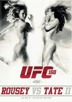 """Rousey vs Tate 281213 UFC Designerly petpeeve, do we HAVE to show female UFC fighters in an advertisement this way? Why can't we show women in the sport as being strong, why do we have to objectify their bodies? You can advertise for things like this with out making it """"sexy"""" all the time."""