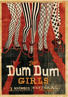 Dum Dum Girls  50+ Inspiring Poster Designs | GoMediaZineGoMediaZine
