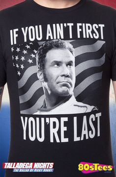 Talladega Nights Ricky Bobby T-Shirt: Talladega Nights Mens T-Shirt Featuring an image of racing legend Ricky Bobby from the popular film, Talladega Nights, this men's fashion is designed with great art and illustration.