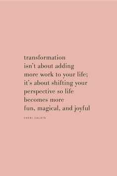 Quote by Sheri Salata on transforming your life on the Feel Good Effect Podcast. word 111 Transformation, Transcendence, and the Beautiful No with Sheri Salata Self Love Quotes, Change Quotes, Words Quotes, Quotes To Live By, Sayings, Inspiring Quotes On Life, Things Get Better Quotes, Encouraging Love Quotes, Best Life Quotes