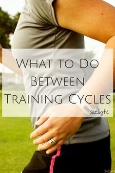 What should runners do between training cycles? Find out at http://suzlyfe.com/between-training-cycles-running-coaches-corner-13/