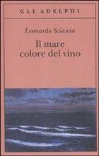 Il mare colore del vino - Leonardo Sciascia
