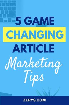 Your goal should be to provide killer content for your clients that ups traffic and then turns that traffic into conversions. If you're looking to up your game, consider these five article marketing tips to keep things fresh.