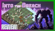 Into the Breach Review | Engaging Fun Meticulous