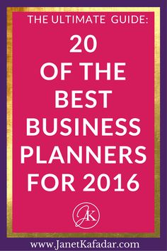 Every digi entrepreneur & blogger needs a business wingman! If you're looking for a business planner this year, and not sure which one to choose Discover 20 of the best Business Planners on the market for 2016 http://www.janetkafadar.com/ultimate-2016-business-planner-guide/