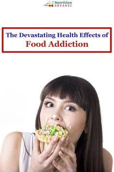 Food Addiction - The Devastating Health Consequences and How To Beat It. This article explains what food addiction is, how it develops, the terrible health consequences, and how we can beat it. via @nutradvance