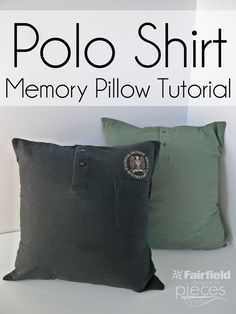 Sewing Pillows Polo Shirt Memory Pillow Tutorial - Easy instructions for turning a polo shirt into a memory pillow. Great gift for someone who has suffered the loss of a dad or grandpa. Memory Pillow From Shirt, Memory Pillows, Memory Quilts, Sewing Pillows, Diy Pillows, Shirt Pillows, Decorative Pillows, Pillow Ideas, Shirt Quilts