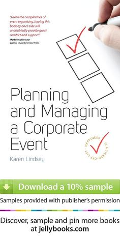 'Planning and Managing a Corporate Event' by Karen Lindsey - Download a free ebook sample and give it a try! Don't forget to share it, too.