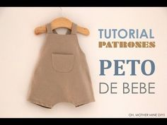 DIY Tutoriales y patrones gratis: PETO DE BEBE - YouTube