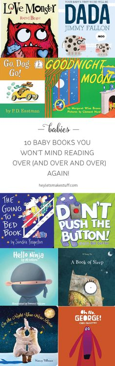 Ten books you won't mind reading over (and over and over) to your baby!