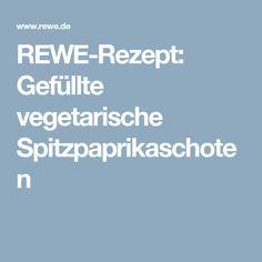 REWE-Rezept: Gefüllte vegetarische Spitzpaprikaschoten