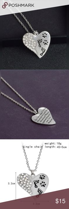 Footprints Necklace (Dog and Human) VALENTINES ❤️ This necklace shows the true bond between dog and human.    The front side has dog and human footprints on a heart with bling and the back side has a saying (see pic).  Has lobster clasp with extender. NWT Jewelry Necklaces