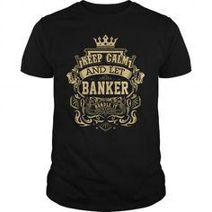 Awesome Tee  BANKER legend T shirts #tee #tshirt #Job #ZodiacTshirt #Profession #Career #banker