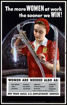 The more WOMEN at work the sooner we WIN!  - Office of War Information poster - 1943