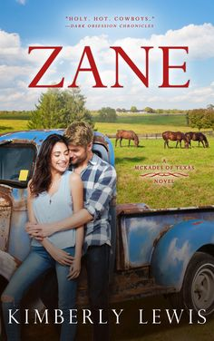 Zane: The McKades of Texas, Book 1 by [Lewis, Kimberly] Contemporary Romance Novels, Romance Authors, Book Series, Book 1, Bestselling Author, Romances, Read Books, Book Covers, Literature