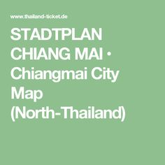 STADTPLAN CHIANG MAI • Chiangmai City Map (North-Thailand)
