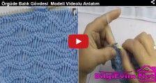 Örgüde Balık Gövdesi Modeli Videolu Anlatım