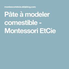 Pâte à modeler comestible - Montessori EtCie