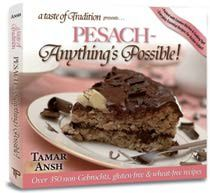 A Taste of Tradition: Pesach - Anything's Possible by Tamar Ansh
