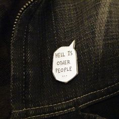 """Sartre Hell is other people 1.4"""" Soft Enamel Pin – miles to go clothing:"""