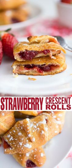 These strawberry crescent rolls are an easy dessert that can be made quickly enough to satisfy a sweet tooth or to serve unexpected company.: