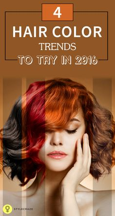 4 Hair Color Trends You Need To Try In 2016