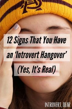 12 Signs You Have an 'Introvert Hangover' (Yes, It's Real) Infj, Introvert Personality, Introvert Quotes, Introvert Problems, Extroverted Introvert, Personality Types, Personality Psychology, Color Psychology, Libra
