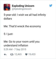 But If Everyone Had Infinite Money Then Inflation Wouldn't Matter #lol #haha #funny