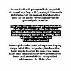Muslim Quotes, Islamic Quotes, Jodoh Quotes, New Reminder, Quotations, Qoutes, Rude Quotes, Postive Quotes, Quotes Indonesia