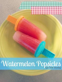 Sew Chatty: {summer recipe: watermelon popsicles}