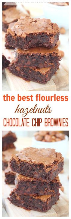 So rich and fudgy, these hazelnut chocolate chip brownies have an intensely chocolate interior and cracked tops. One bite and you& fall in love with these flourless brownies over and over again. Gluten Free Desserts, Easy Desserts, Delicious Desserts, Yummy Food, Brownie Recipes, Chocolate Recipes, Cookie Recipes, Chocolate Chip Brownies, Chocolate Hazelnut