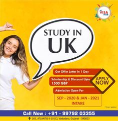 Admission open for SEPTEMBER 2020 / JANUARY 2021 intake.  - Get discount upto 1500 GBP - Get a chance to get a offer letter in just 1 day  Call / Whatsapp +91- 9979203355, 9824047147 eMail : myvisahub@gmail.com  #myvisahub #baroda #vadodara #promoteaddaindia #study #work #UK #education #StudayinUK #visa Scholarships In Uk, Visit Dubai, 1 Day, Festivals, September, Study, How To Apply, Lettering, Education