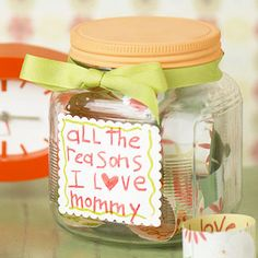 """Would make great gifts for kids to make for friends and for mums to make for kids, too! ... Easiest DIY Mother's Day gift for kids! """"Reasons I Love Mommy"""" jar. Love this!"""