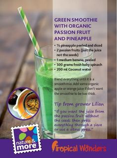 Summertime! Try this delicious and healthy Green Smoothie with Passion Fruits from Lilian. Visit Lilian at www.natureandmore.com, code 765