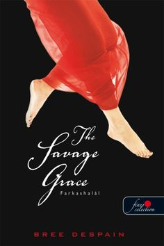 Bree Despain - Farkashalál (The Dark Divine Trilógia Savage Grace, The Darkest, Books To Read, Fantasy, Movie Posters, Check, Products, Film Poster, Fantasy Books