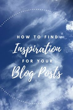 Inspiration is everywhere and so are blog posts. With more and more posts, unique is rare but with these inspirational and blog ideas you'll be feeding your readers with fresh, fun and exciting content!