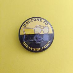 Welcome to the Upside Down Button Badge Stranger by fairycakes