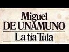 Miguel De Unamuno+La tia Tula+AUDIOLIBRO COMPLETO EN ESPAÑOL Y LIBRO PDF...
