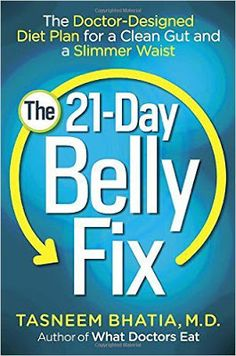 free download or read online The 21 day belly fix, the doctor designed diet plan for a clean gut and a slimmer waist by Dr. Tasneem Bhatia. #Health #eBook #pdfbooksfreedownload #pdfbooksinfo   the-21-day-belly-fix-by-dr-tasneem
